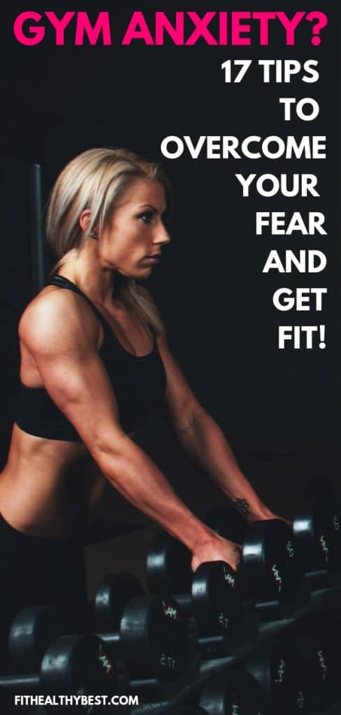 Want to get fit but worried about going to the gym alone? These 17 tips will help you overcome your fear and get fit at the gym!